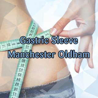 Manchester Oldham Gastric Sleeve